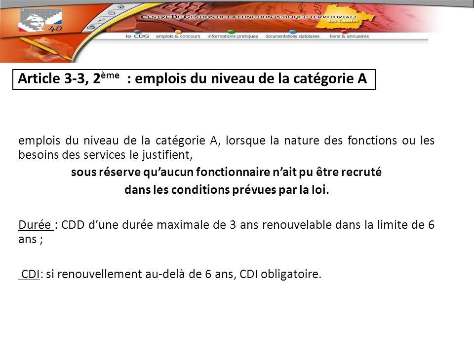 Article 3-3, 2ème : emplois du niveau de la catégorie A
