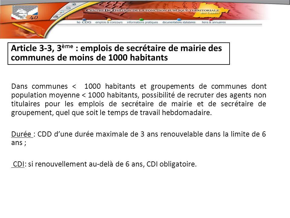 Article 3-3, 3ème : emplois de secrétaire de mairie des communes de moins de 1000 habitants