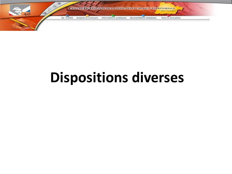 Dispositions diverses