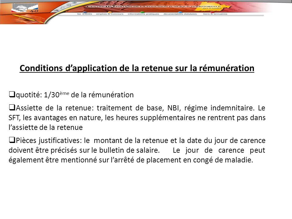 Conditions d'application de la retenue sur la rémunération
