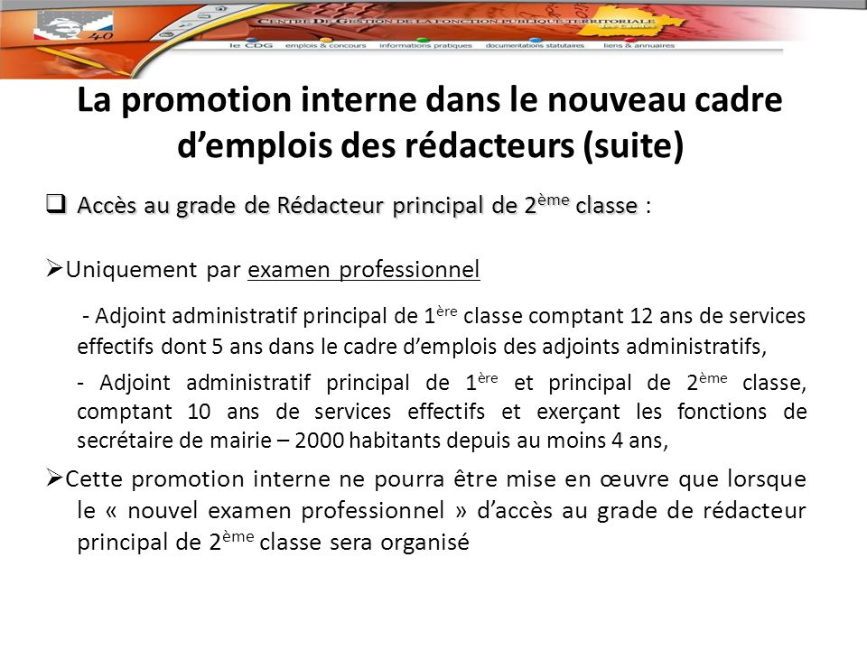 La promotion interne dans le nouveau cadre d'emplois des rédacteurs (suite)