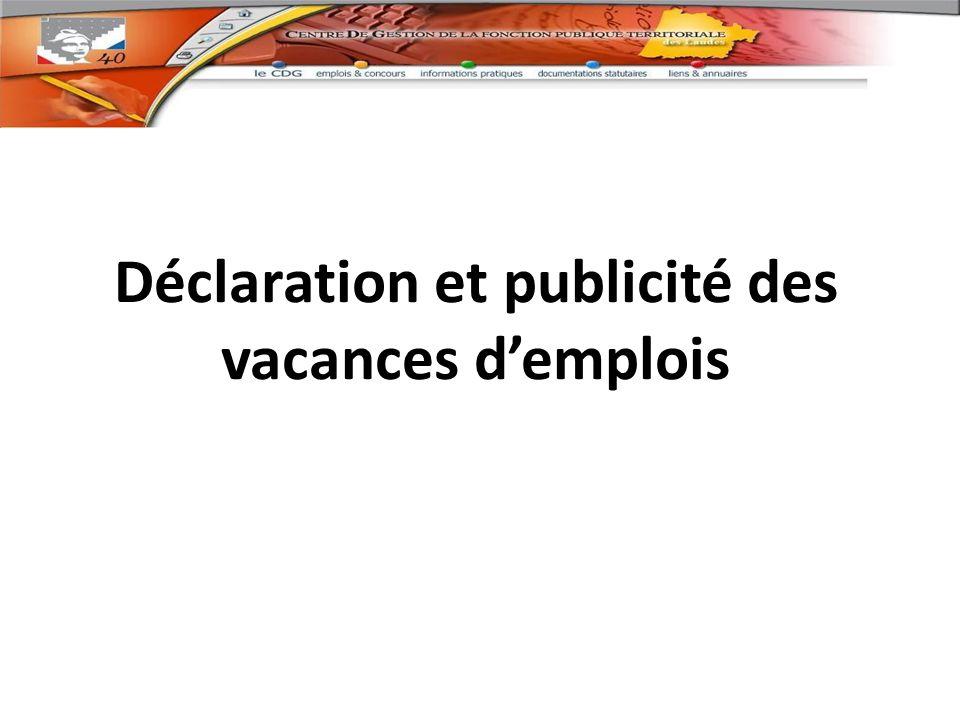 Déclaration et publicité des vacances d'emplois