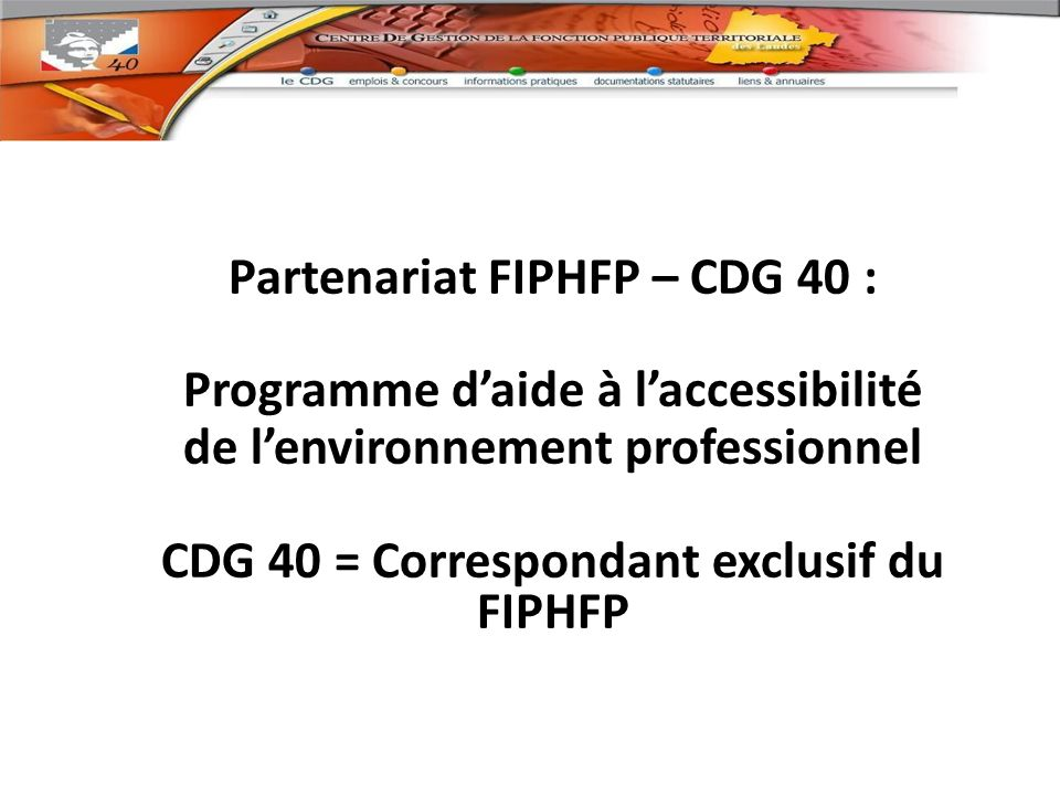 Partenariat FIPHFP – CDG 40 : Programme d'aide à l'accessibilité