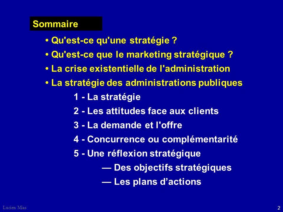 • Qu est-ce qu une stratégie