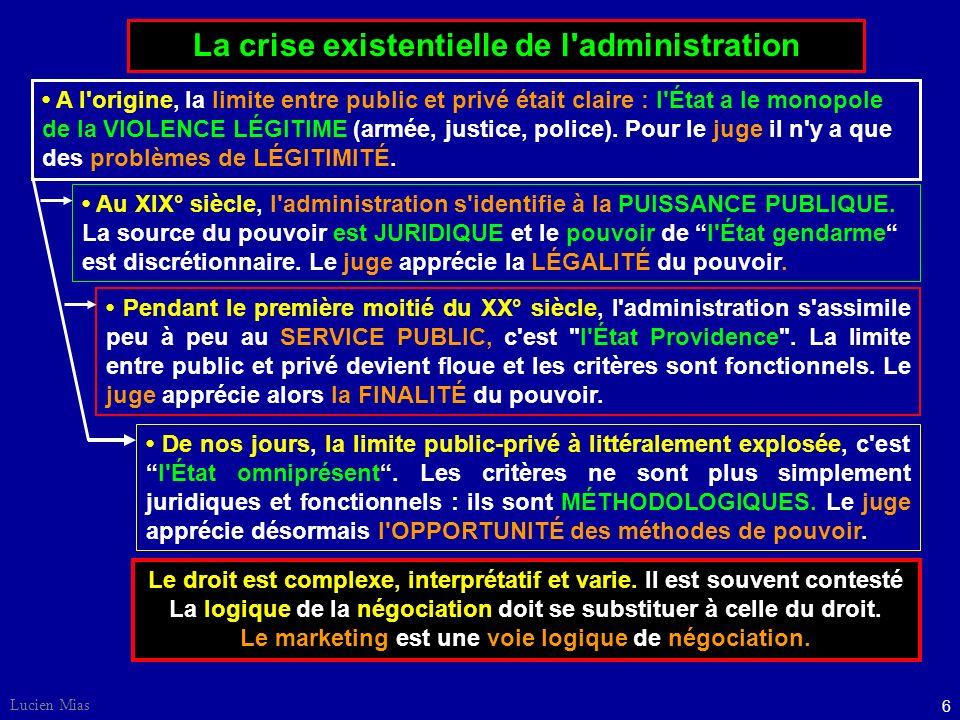 La crise existentielle de l administration