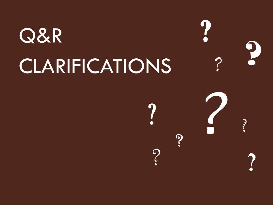 Q&R CLARIFICATIONS Pour le présentateur :