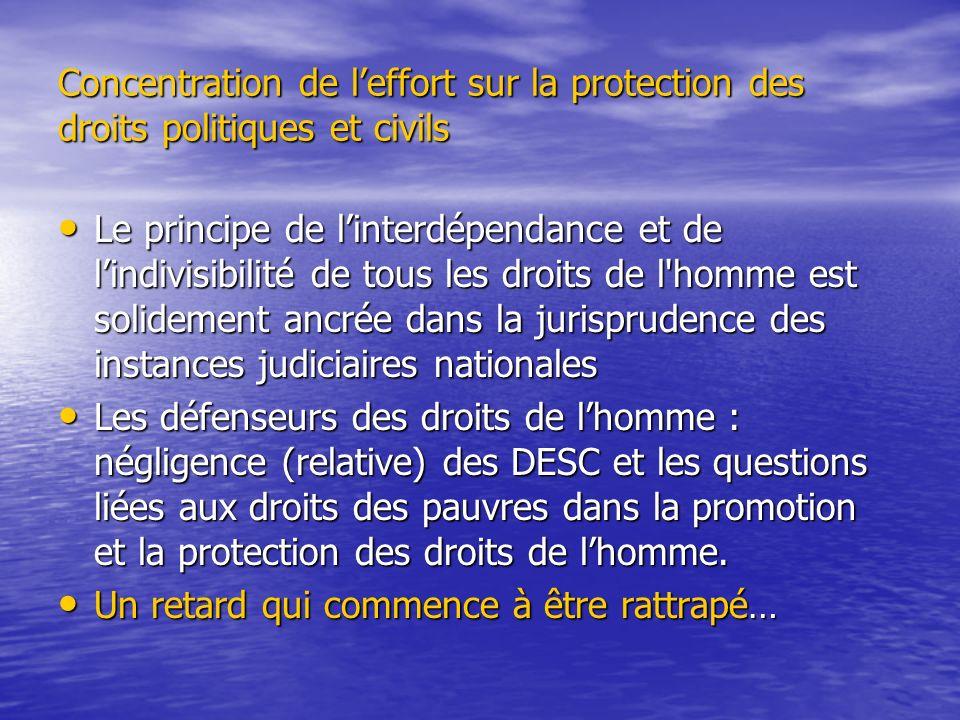 Concentration de l'effort sur la protection des droits politiques et civils