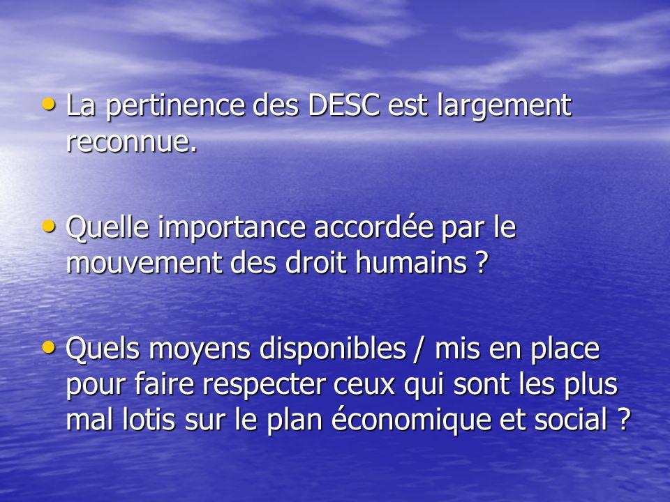 La pertinence des DESC est largement reconnue.