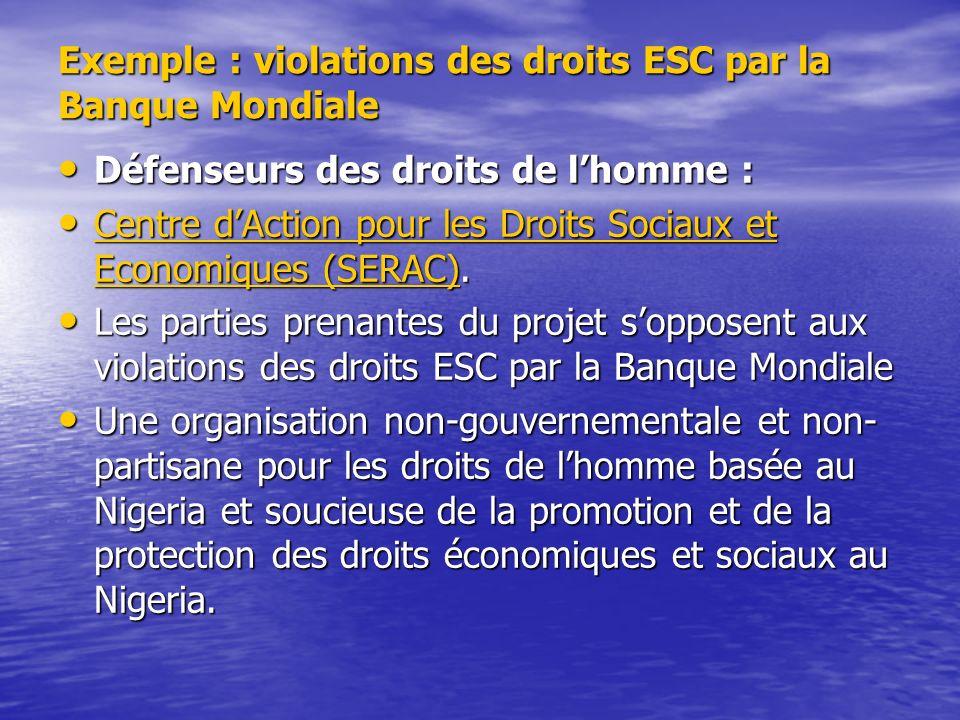 Exemple : violations des droits ESC par la Banque Mondiale