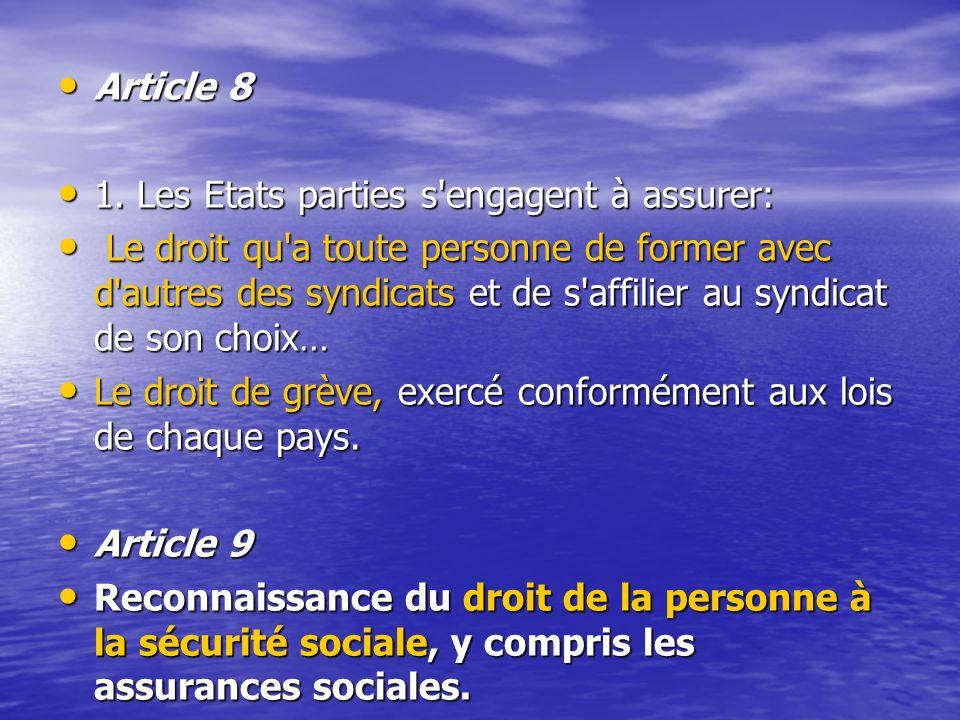 Article 8 1. Les Etats parties s engagent à assurer: