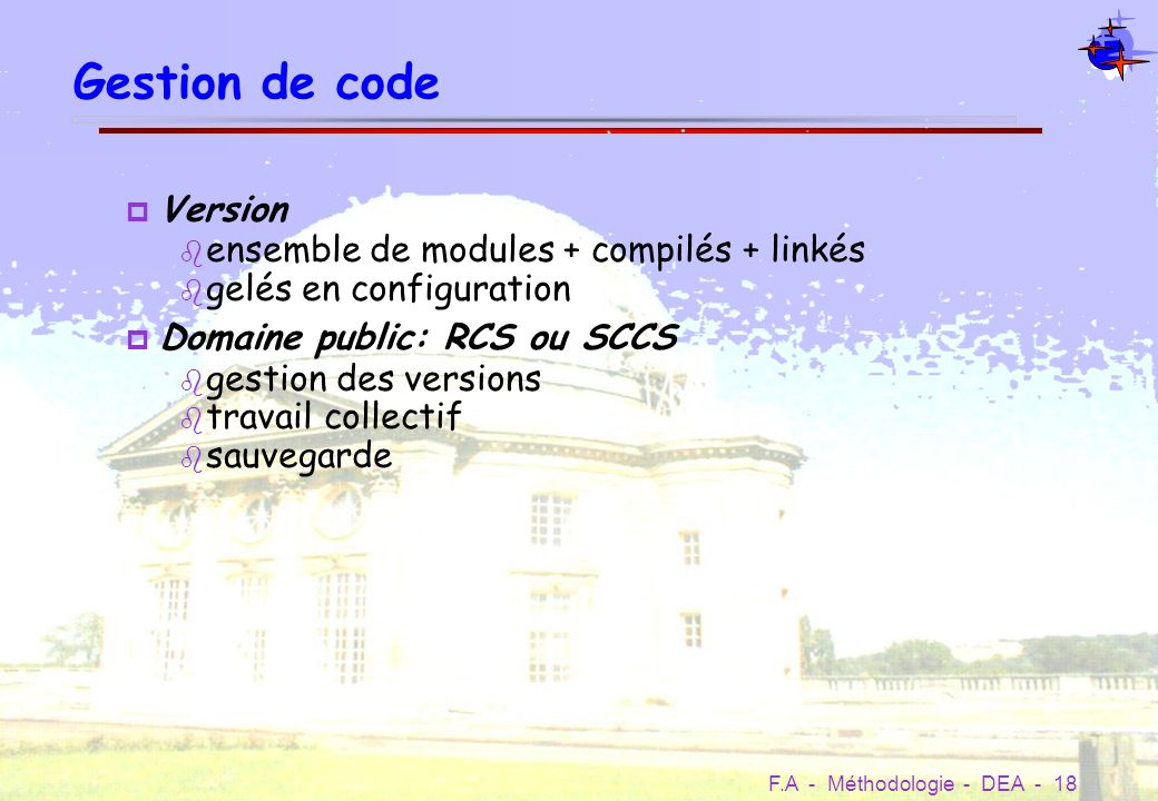 Gestion de code Version ensemble de modules + compilés + linkés