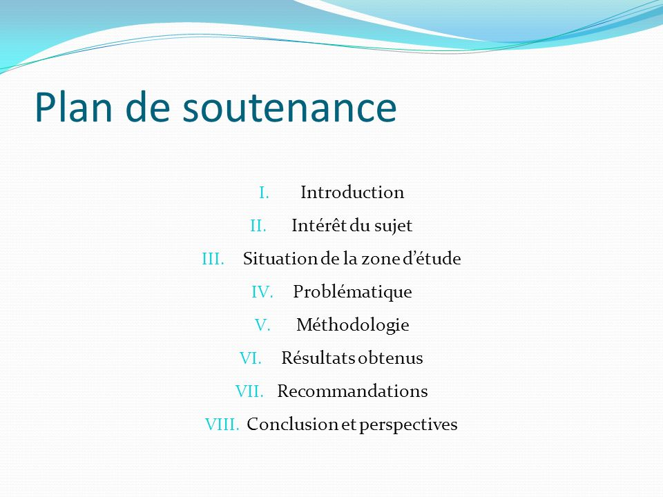 Plan de soutenance Introduction Intérêt du sujet