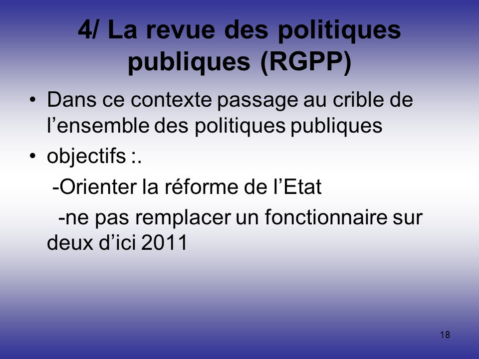 4/ La revue des politiques publiques (RGPP)