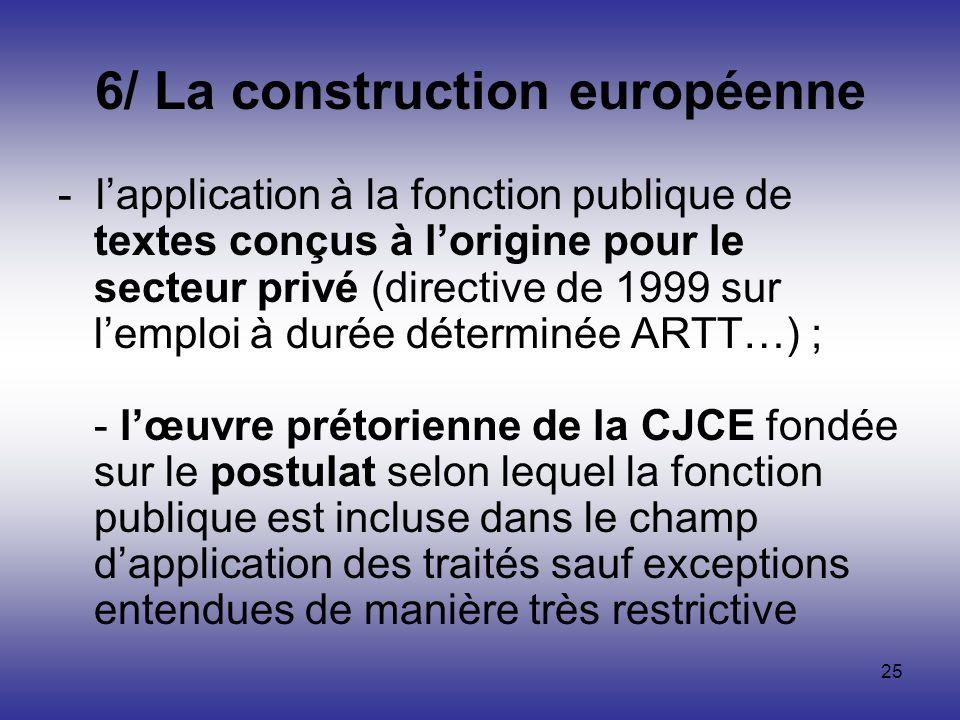 6/ La construction européenne