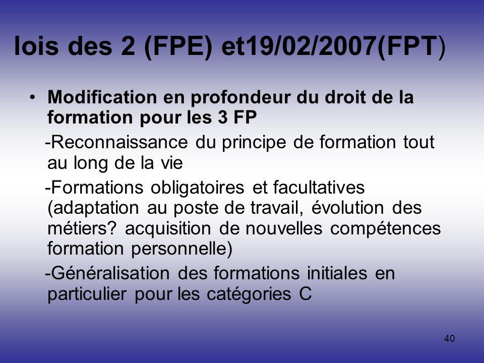 lois des 2 (FPE) et19/02/2007(FPT)