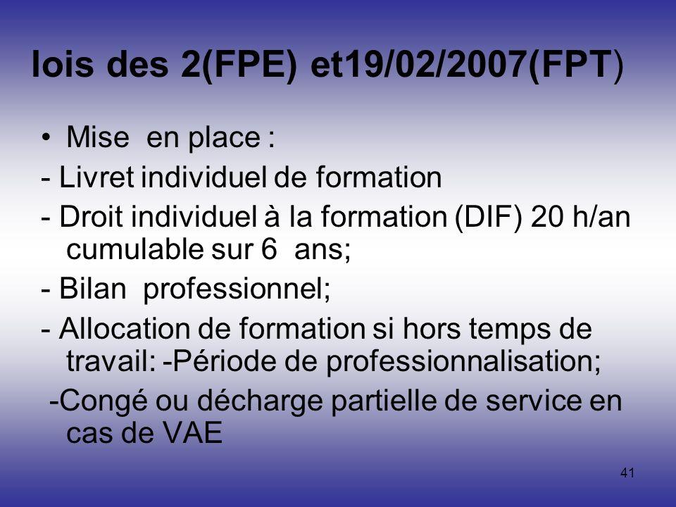 lois des 2(FPE) et19/02/2007(FPT)