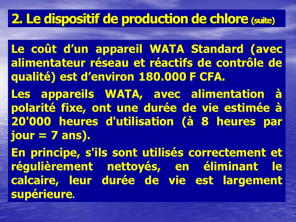 2. Le dispositif de production de chlore (suite)