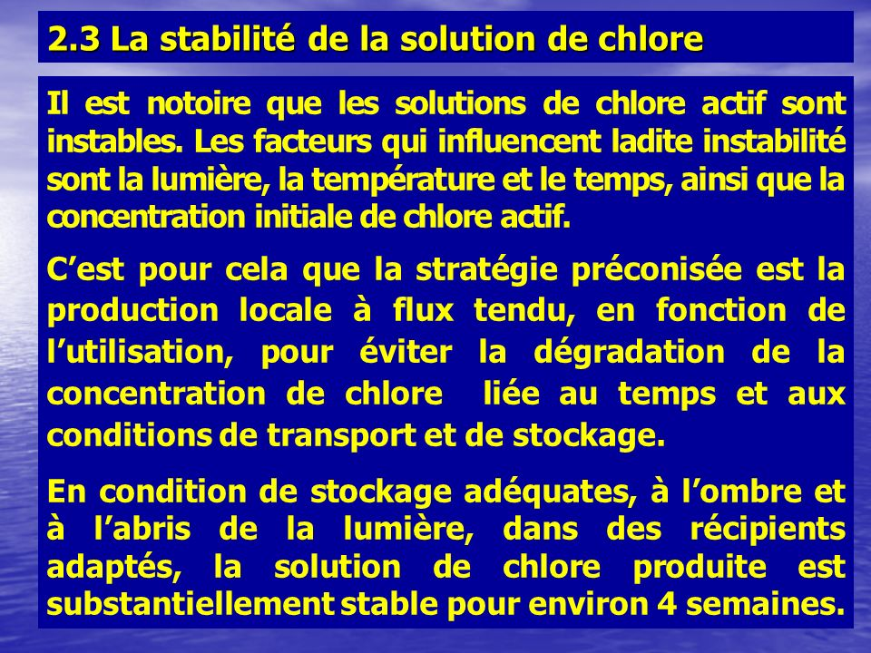 2.3 La stabilité de la solution de chlore