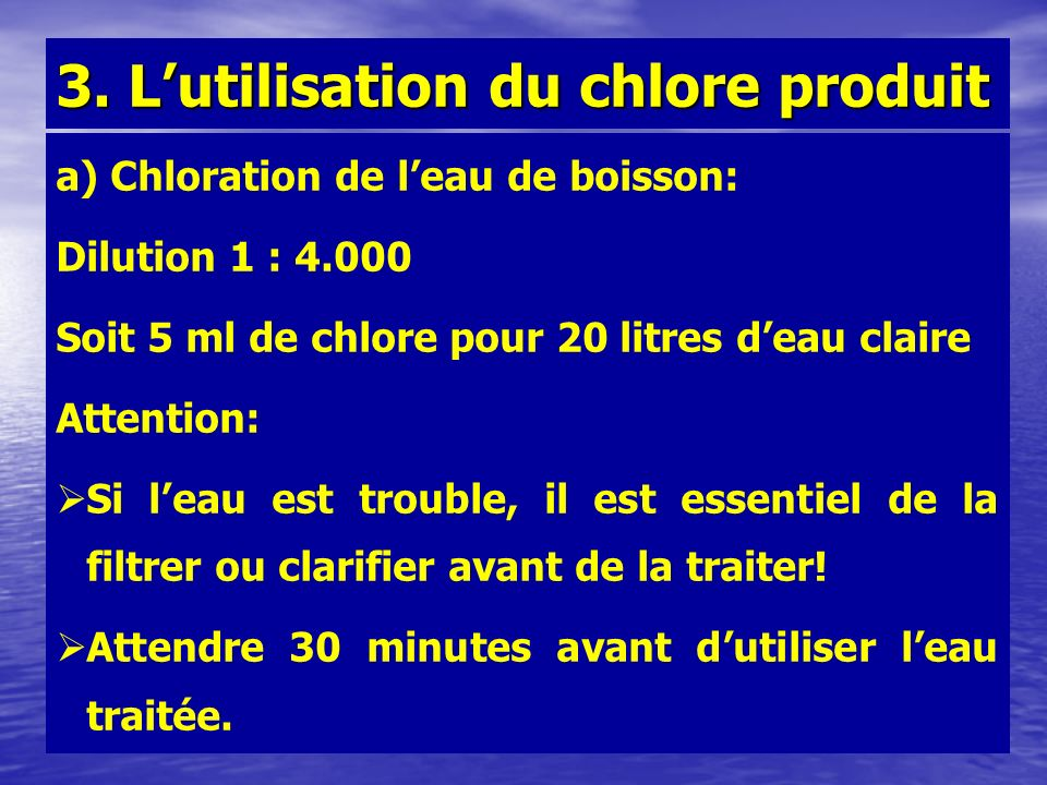 3. L'utilisation du chlore produit