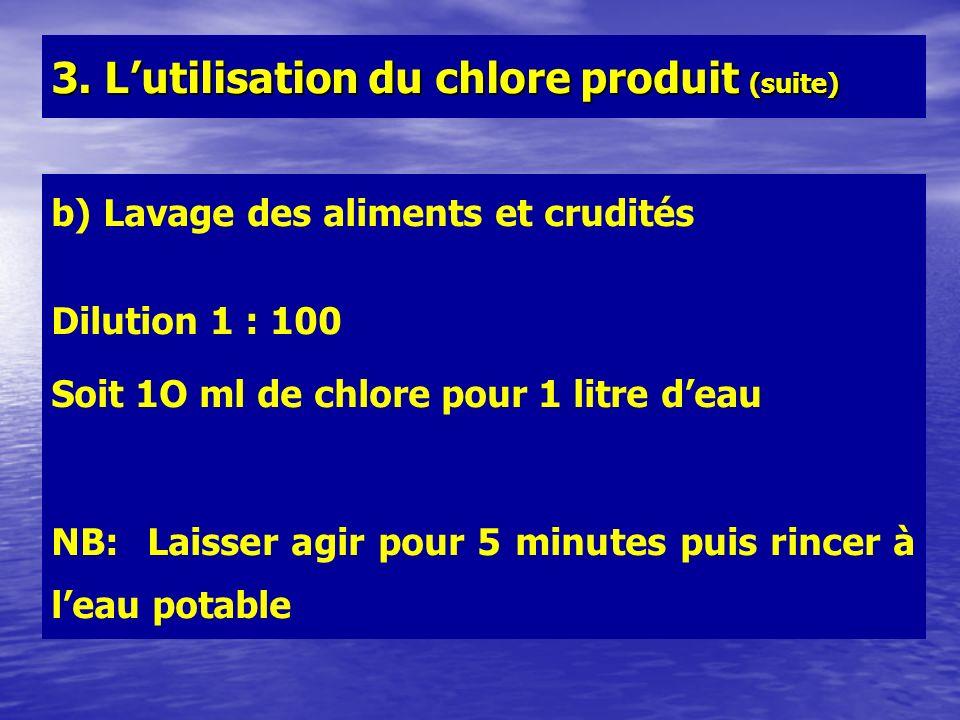 3. L'utilisation du chlore produit (suite)