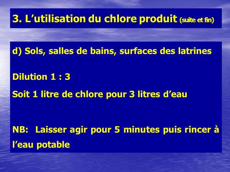 3. L'utilisation du chlore produit (suite et fin)