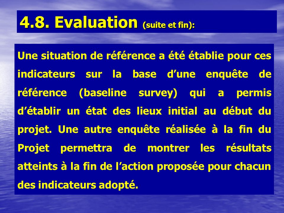 4.8. Evaluation (suite et fin):