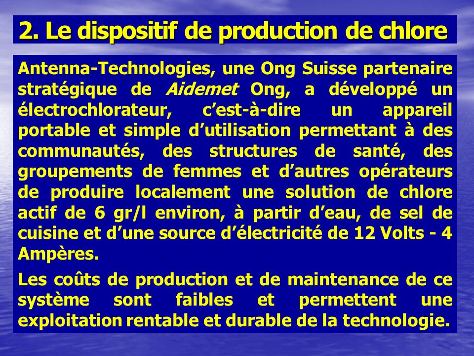 2. Le dispositif de production de chlore
