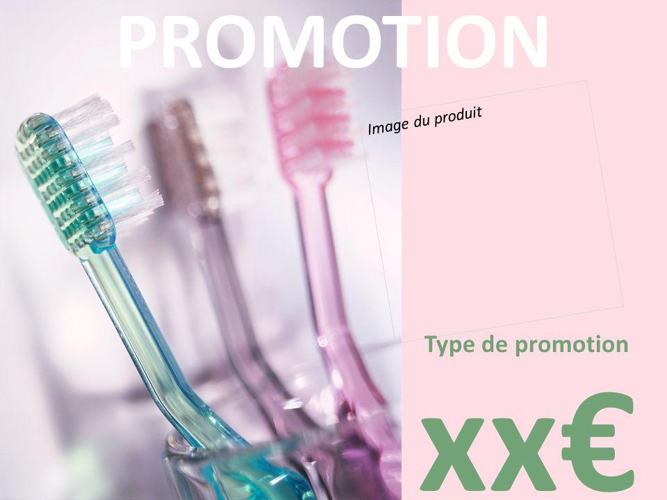 PROMOTION Image du produit Type de promotion xx€