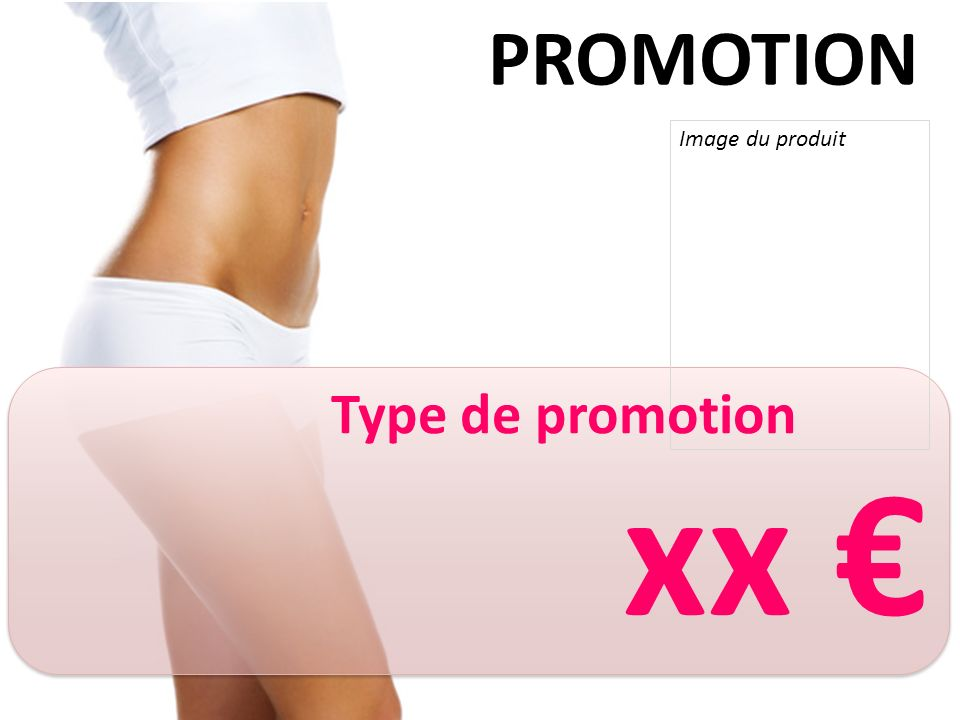 PROMOTION Image du produit Type de promotion xx €