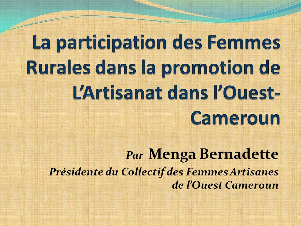 La participation des Femmes Rurales dans la promotion de L'Artisanat dans l'Ouest-Cameroun
