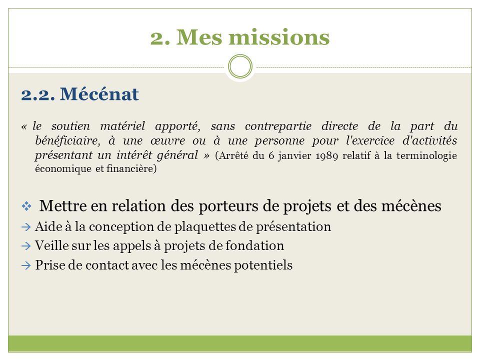 2. Mes missions 2.2. Mécénat.