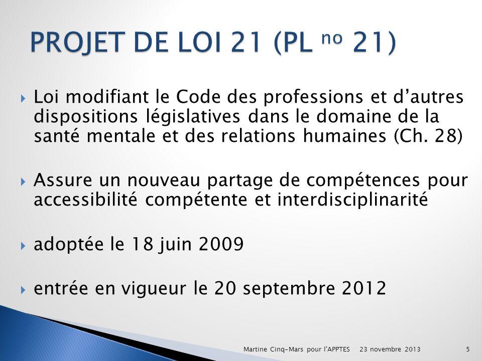 PROJET DE LOI 21 (PL no 21)
