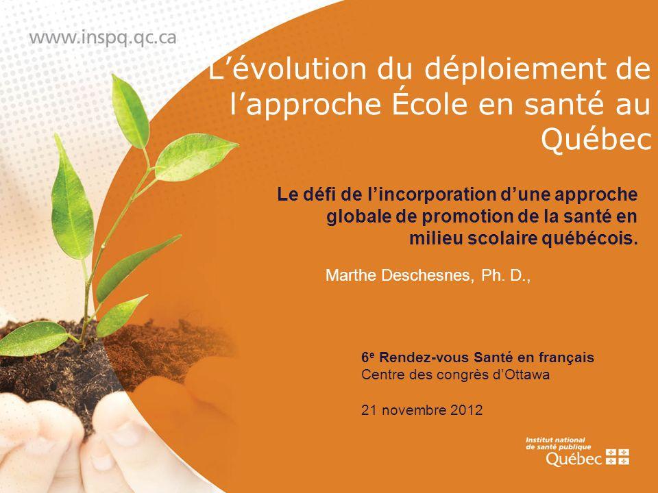 L'évolution du déploiement de l'approche École en santé au Québec