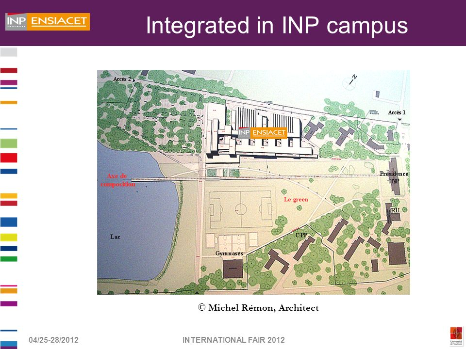 Integrated in INP campus