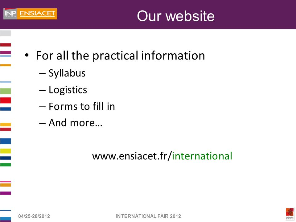 Our website For all the practical information Syllabus Logistics