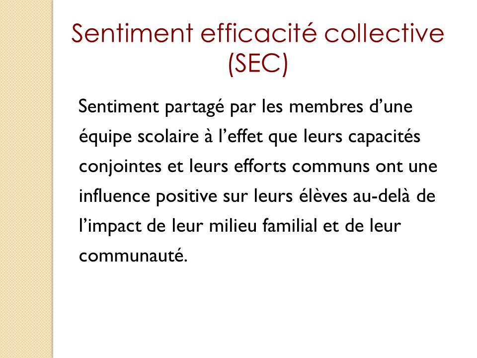 Sentiment efficacité collective (SEC)