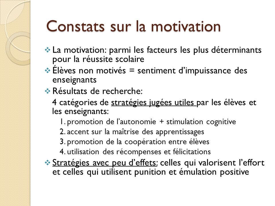 Constats sur la motivation
