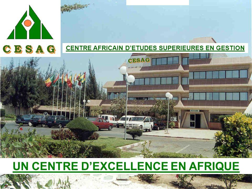 UN CENTRE D'EXCELLENCE EN AFRIQUE