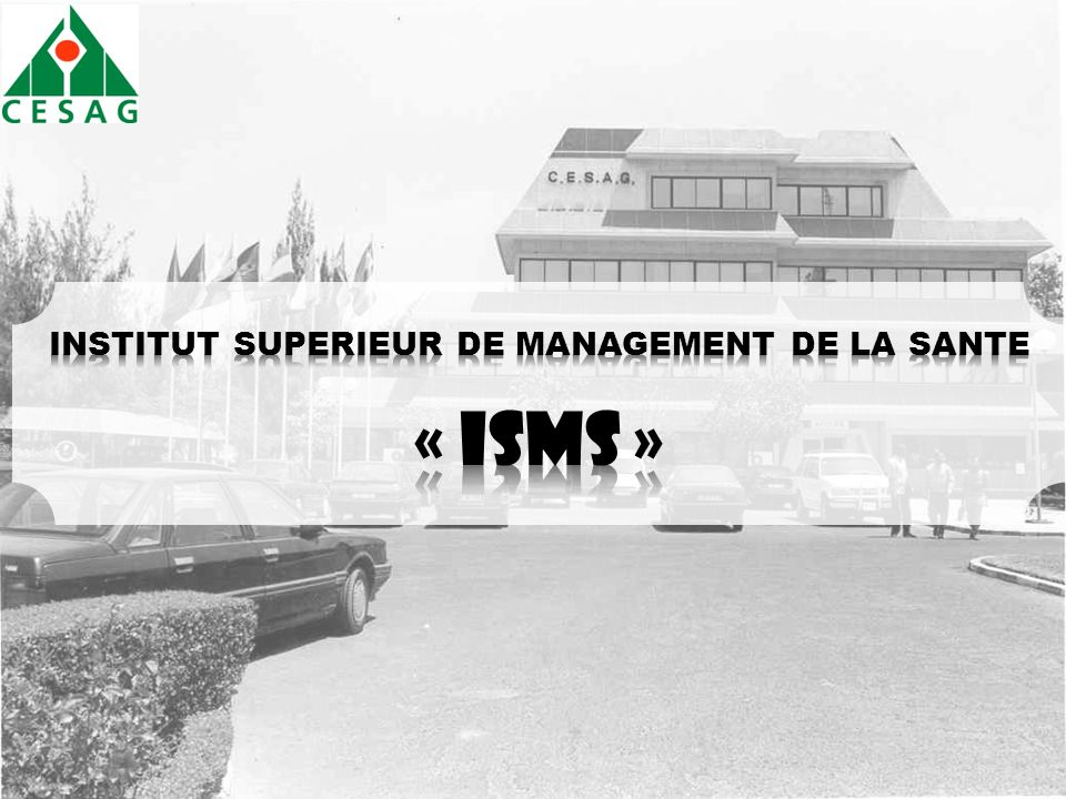 INSTITUT SUPERIEUR DE MANAGEMENT DE LA SANTE