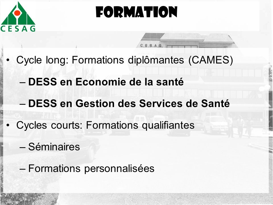 formation Cycle long: Formations diplômantes (CAMES)