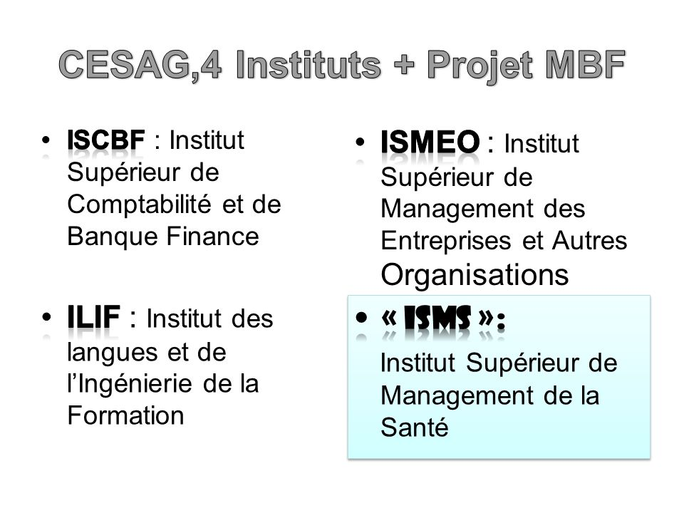 CESAG,4 Instituts + Projet MBF