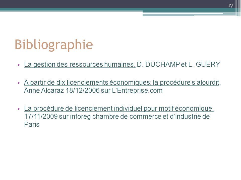 Bibliographie La gestion des ressources humaines, D. DUCHAMP et L. GUERY.