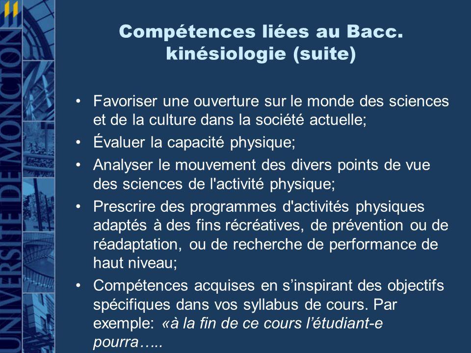 Compétences liées au Bacc. kinésiologie (suite)