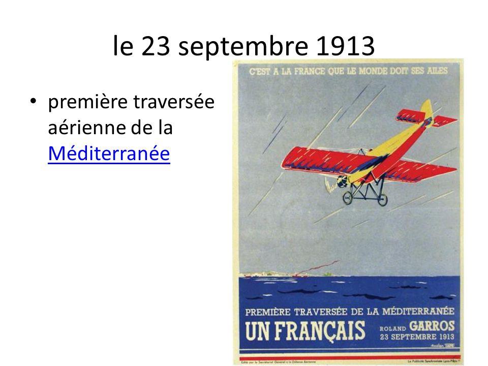 le 23 septembre 1913 première traversée aérienne de la Méditerranée