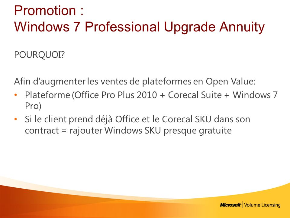 Promotion : Windows 7 Professional Upgrade Annuity
