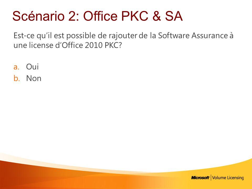 Scénario 2: Office PKC & SA