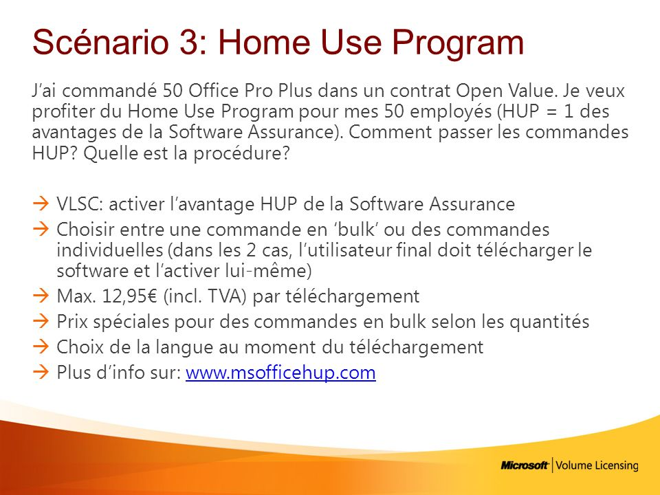 Scénario 3: Home Use Program