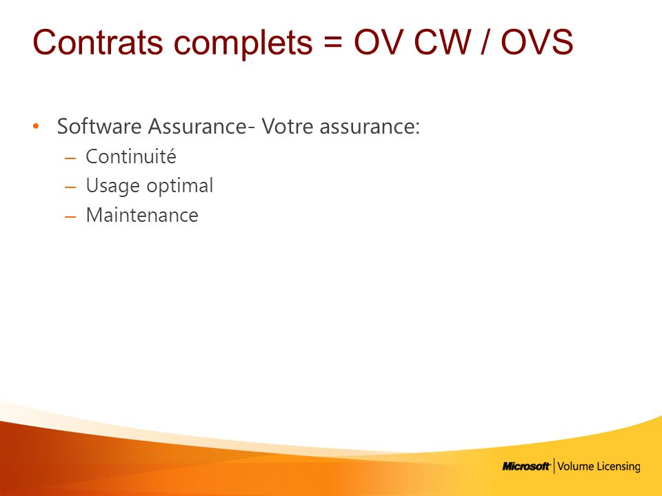 Contrats complets = OV CW / OVS