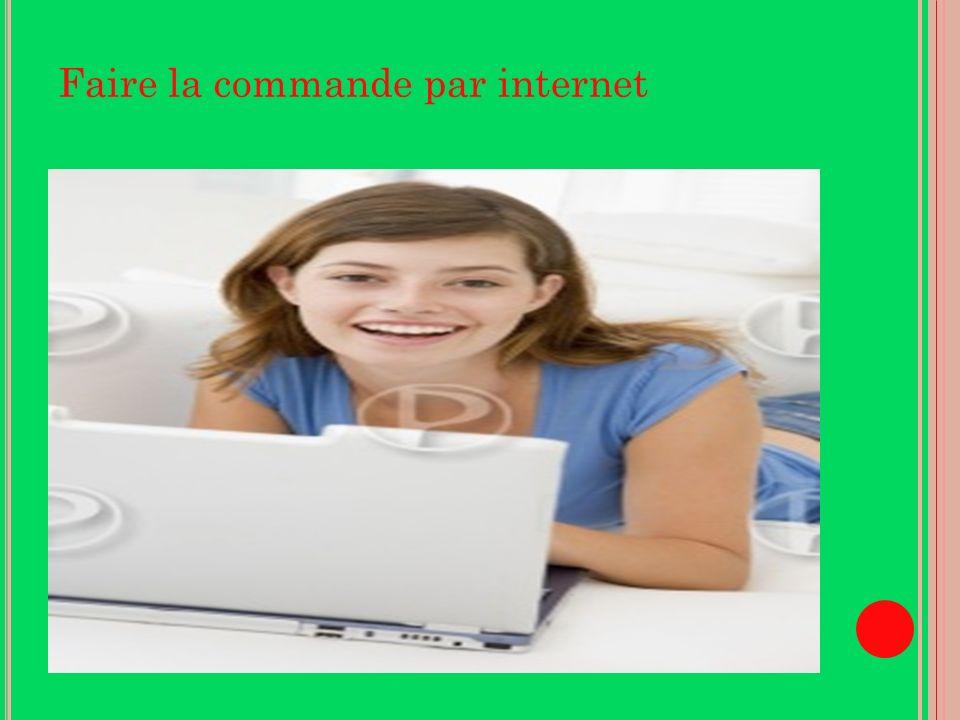 Faire la commande par internet