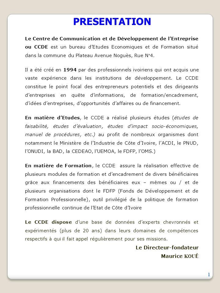 PRESENTATION Le Directeur-fondateur Maurice KOUÉ 1